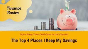 Top 4 Places I Keep My Savings - Interest Savings Account