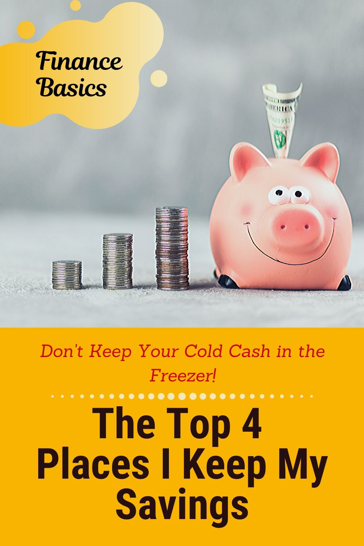 4 Top Places I Keep My Savings