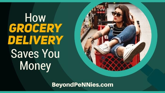 How Grocery Delivery Saves You Money