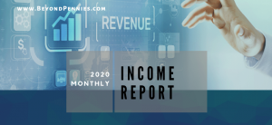 BeyondPennies Monthly Income Report