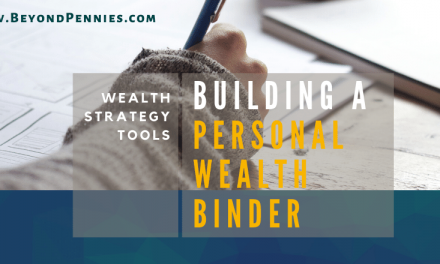 Wealth Strategy Tools: Building a Personal Wealth Binder