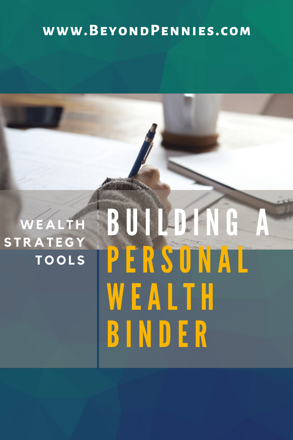 Wealth Strategy: Build a Personal Wealth Binder