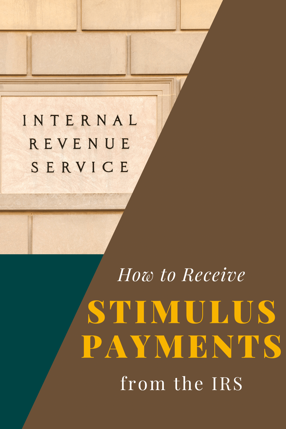 How to Receive Stimulus Payments from the IRS