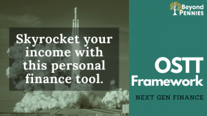 The OSTT Framework is an advanced personal finance tool.