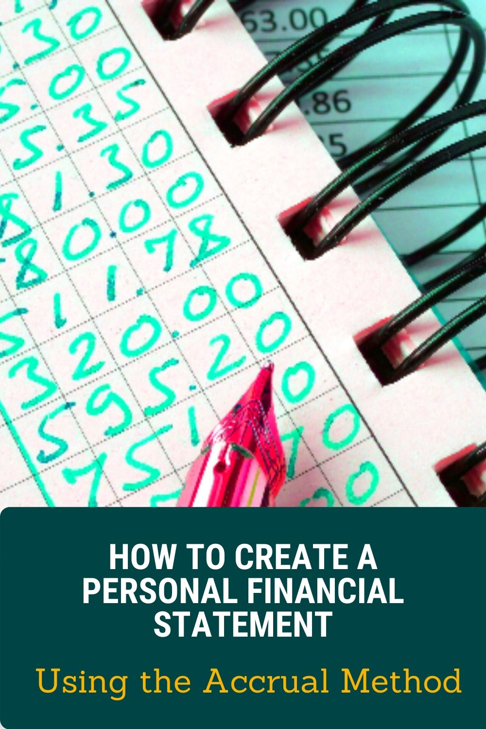 How to Create a Personal Financial Statement Using the Accrual Method