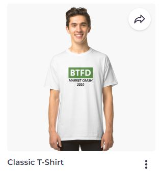 My Redbubble T-shirt Design BTFD Market Crash 2020