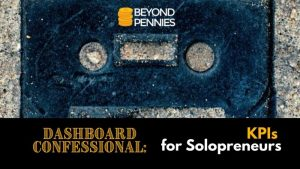 Dashboard Confessional KPIs for Solopreneurs