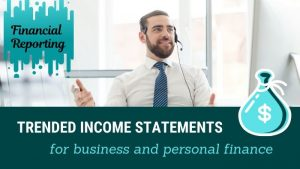 Trended Income Statements for Personal Finance