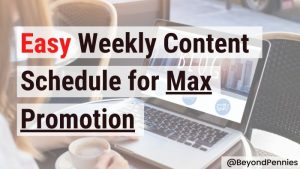 Easy Weekly Content Schedule for Max Promotion