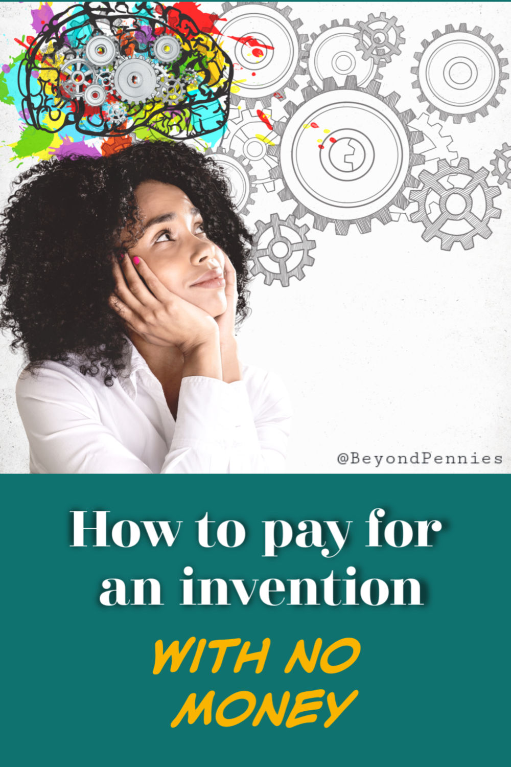 How to Pay for an Invention with No Money