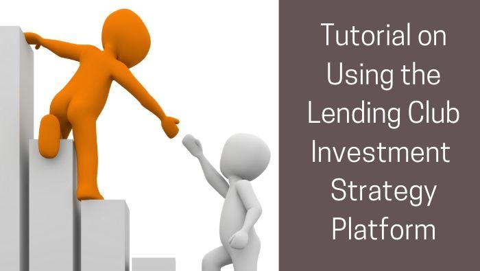 Lending Club Investment Platform Tutorial fi