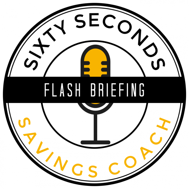 Sixty Seconds Savings Coach