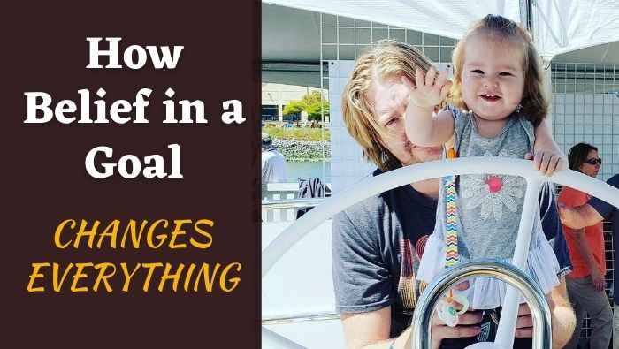 How Belief in a Goal Changes Everything FI