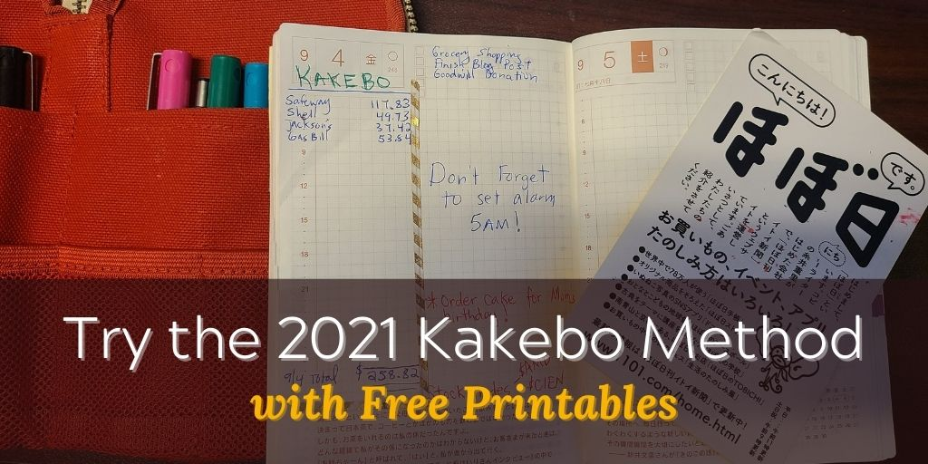 TRY THE 2021 KAKEBO METHOD WITH FREE PRINTABLES