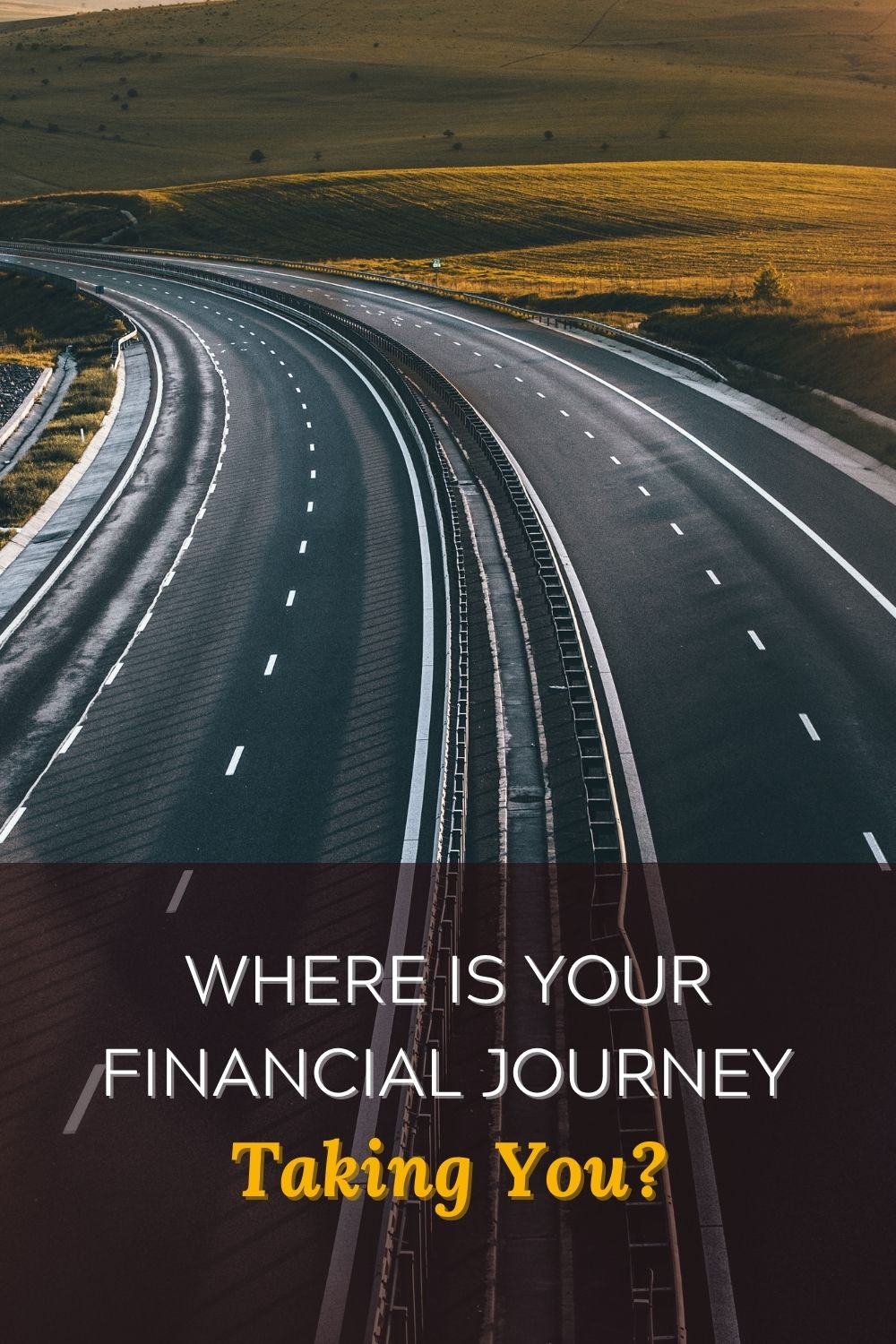 Where is Your Financial Journey Taking You?
