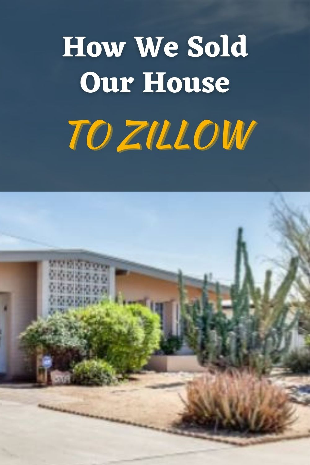 How We Sold Our House to Zillow for a Profit