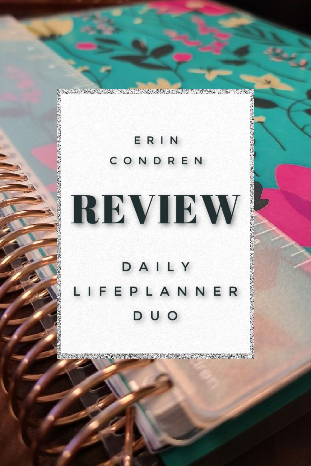 Review of the Erin Condren Daily Lifeplanner Duo